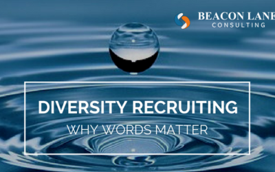 Diversity Recruiting: Why Words Matter